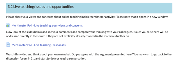 A screenshot from Moodle showing two links to Mentimeter. The first is a link to the voting poll and the text below it is the instructions to students. The second link is a link to the responses so that students clicking on it can see how their votes correspond to the rest of the group.